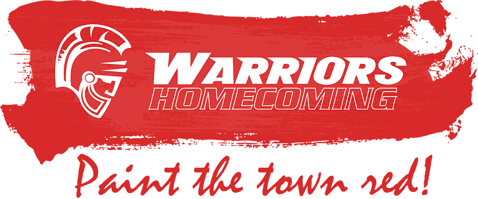 Warriors Homecoming. Paint the town red!